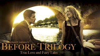 The Before Trilogy - True Love and Fairy Tales