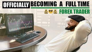 Becoming A Full Time FOREX Trader