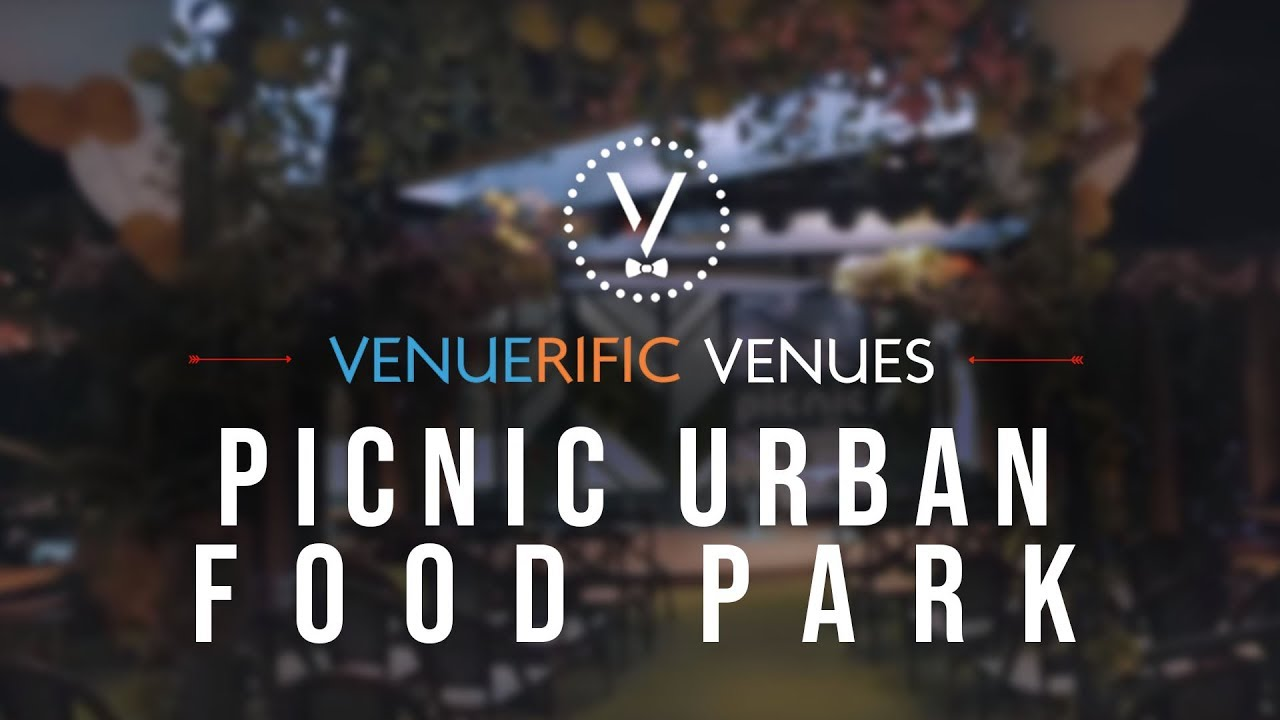 Picnic Urban Food Park video preview