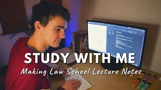 Law School Study With Me – My Killer Lecture Note Taking Method