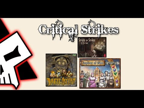 Critical Strikes - Empires of Zidal, Scripts and Scribes, and Jungle Ascent