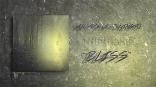 Intentions  - Bliss [NEW 2017]