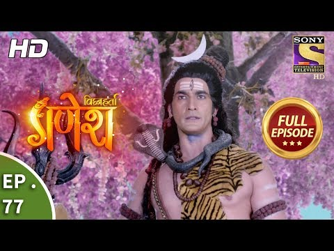 Vighnaharta Ganesh - Ep 76 - Full Episode - 7th December
