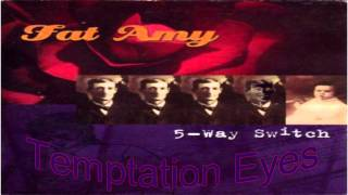 Temptation Eyes by Fat Amy