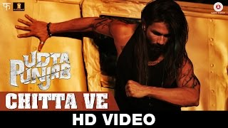 Chitta Ve - Song Video - Udta Punjab