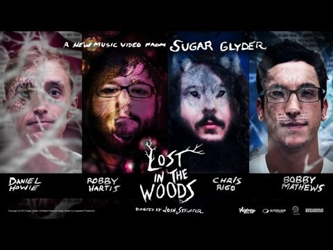 "SUGAR GLYDER ""Lost in the Woods"" *Official Music Video* (2D + 3D Version) HD"