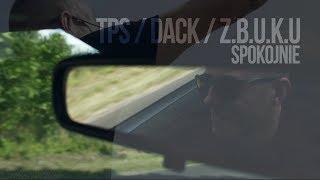 TPS feat. DACK, ZBUKU - Spokojnie prod. Tytuz
