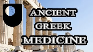 What can we learn from Ancient Greek medicine?