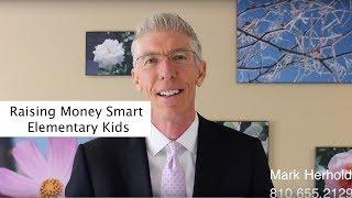 Raising Money Smart Elementary Kids