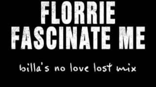 Florrie - Fascinate Me (Billa's No Love Lost Mix)