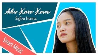 Download lagu Aku Karo Kowe Safira Inema Mp3