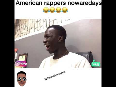American rappers nowadays 😂😂😂