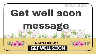 Get well soon message | payers for sickness recovery | quick recovery from sickness wishes