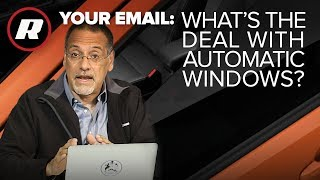 Your Email: Why aren't all my windows automatic? Cooley explains