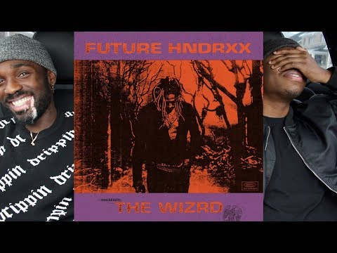 Future - THE WIZRD FIRST REACTION/REVIEW