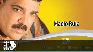 No Me Digas Que Te Vas, Maelo Ruiz - Audio