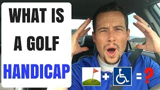 What Is A Golf Handicap | Golf Handicap Explained