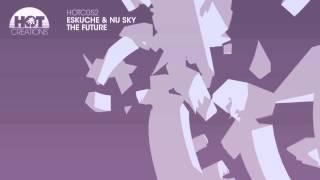 'The Future' Eskuche & Nu Sky (FULL TRACK)