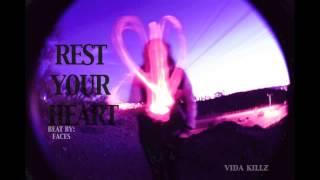 Rest Your Heart [Prod. Faces]