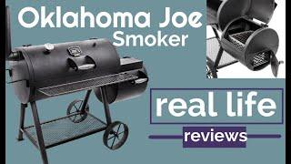 Oklahoma Joe Highland Smoker Real Life Review