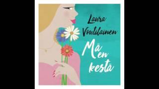 Laura Voutilainen   Mä En Kestä