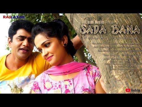 Sada Bana || सादा बाना || Song || Uttar kumar || Madhu Malik || Deepak kaushik