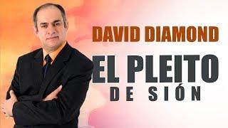 DAVID DIAMOND - EL PLEITO DE SIÓN (Isaías 34:8) ISRAEL: 1947 - 1967 y 2017 Alarmante Coincidencia