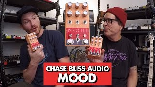 Pedals And Effects: Mood By Chase Bliss Audio