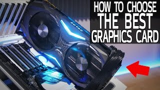 How To Choose The Best Graphics Card (For You!)