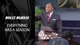 Myles Munroe - Everything Has a Season