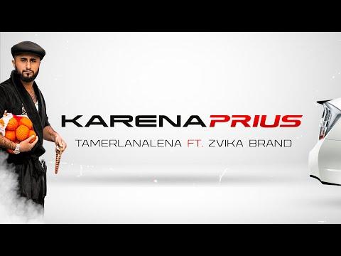 Тамерлан И Алена Feat. Zvika Brand - Karena Prius