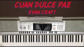 """Video thumbnail of """"Cuan Dulce Paz - Evan Craft y Paula Prieto Tutorial de Piano"""""""