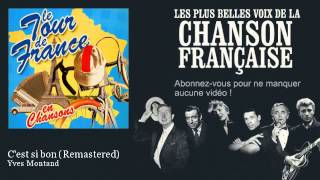 Yves Montand - C'est si bon - Remastered