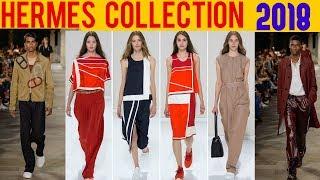 Hermes 2018 Collection Menswear || Hermes Men & Women Ware 2017 - 2018