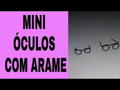DIY-COMO FAZER ÓCULOS COM ARAME