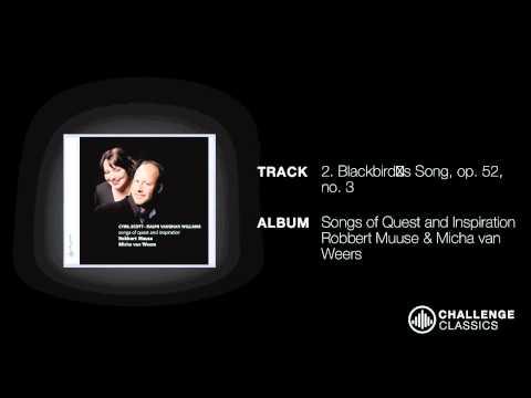 play video:Robbert Muuse & Micha van Weers - Blackbird's Song, op. 52, no. 3