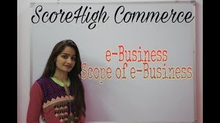 E - BusinessI Business Study I Class 11th I Chapter 5 I Part 1 I Emerging Modes Of Business