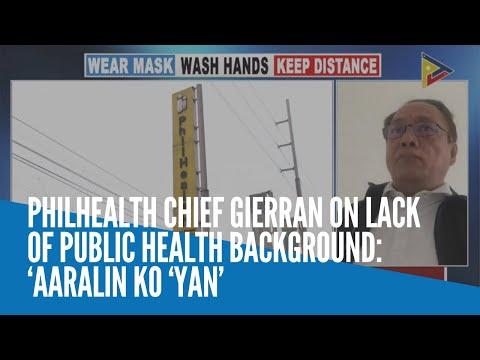 [Inquirer]  PhilHealth chief Gierran on lack of public health background: 'Aaralin ko 'yan'