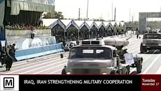Iraq & Iran discuss strengthening military cooperation