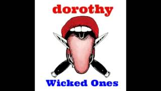 Dorothy-Wicked Ones (Audio Only)