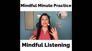 Mindful Minute: How to Listen Mindfully