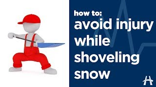 How to avoid injury while shoveling snow