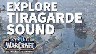 Freehold WoW BfA Explore Tiragarde Sound