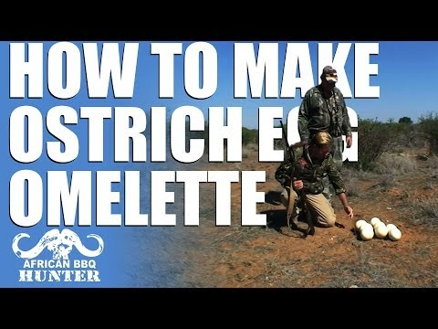 African BBQ Hunter – how to make an ostrich egg omelette