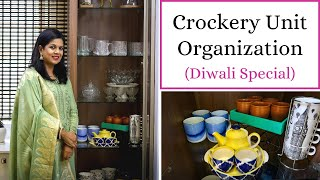 Crockery Unit Organization - Diwali Special | How To Organize Crockery, Cutlery & Glassware