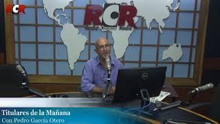 RCR750 - Titulares de la Mañana | Lunes 26/08/2019