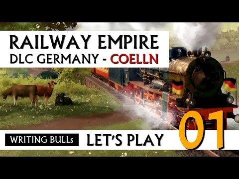 Let's Play: Railway Empire DLC Germany Cölln (01) [Deutsch]