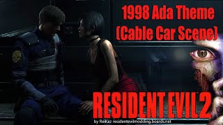 RE2 Remake - 1998 Ada Music Theme - Cable Car Cutscene mod