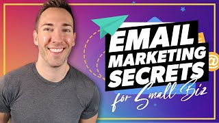 Email Marketing For Small Business - What's the Secret?