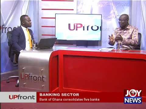 MERGER OF 5 BANKS: Parliament will engage Governor of Bank of Ghana -  Cassiel Ato Forson. (2-08